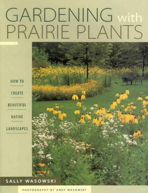 � Gardening with Prairie Plants