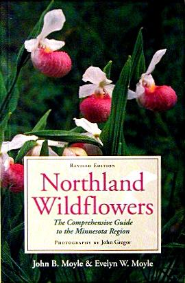� Northland Wildflowers:<br>The Comprehensive Guide to the MN Region