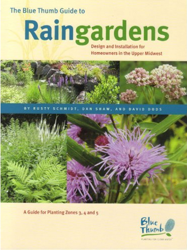 � Blue Thumb Guide to Raingardens